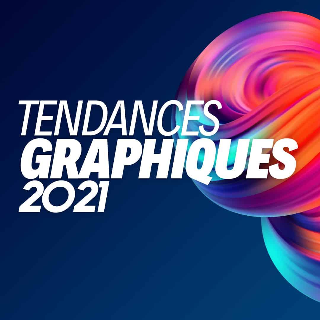 Tendances graphiques en 2021